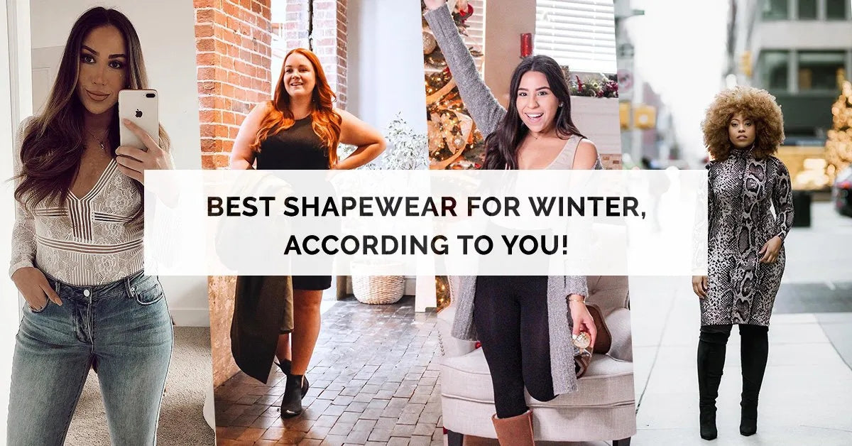 Best Shapewear for Winter, According To YOU!