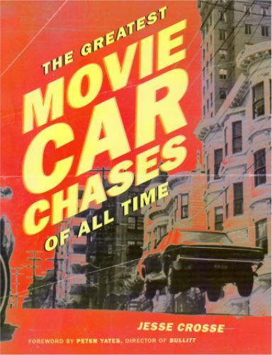 The Greatest Movie Car Chases of All Time Book, USA 2006