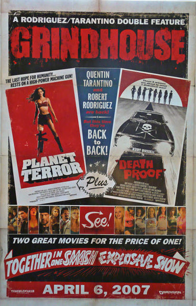 Grindhouse : Planet Terror, Death Proof. Original Movie Poster USA 2007
