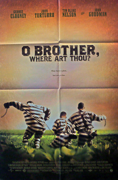 O Brother, Where Art Thou ?