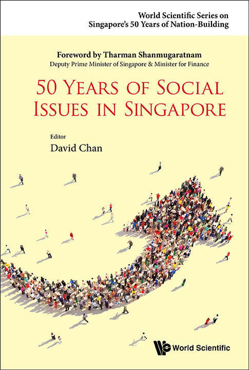 50 Years of Social Issues in Singapore