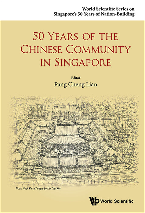 50 Years of the Chinese Community in Singapore