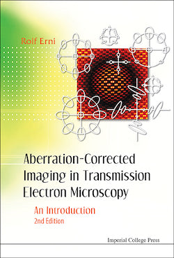 Aberration-Corrected Imaging in Transmission Electron Microscopy (2nd Edition)