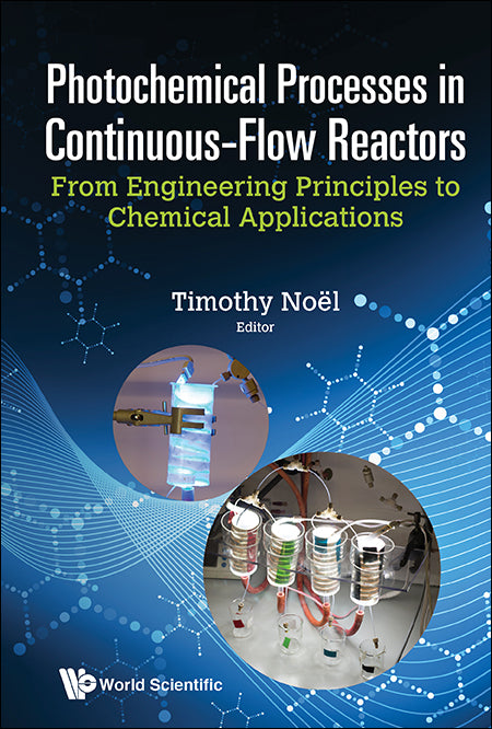 Photochemical Processes In Continuous-Flow Reactors