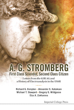 A G Stromberg — First Class Scientist, Second Class Citizen