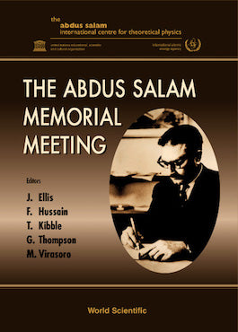 The Abdus Salam Memorial Meeting
