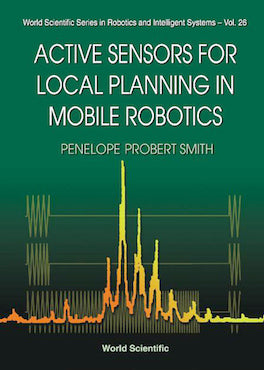 Active Sensors for Local Planning in Mobile Robotics