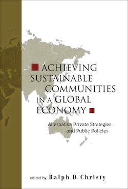 Achieving Sustainable Communities in a Global Economy