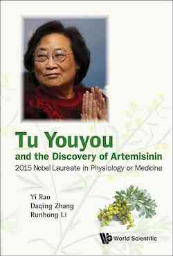 Tu Youyou and the Discovery of Artemisinin