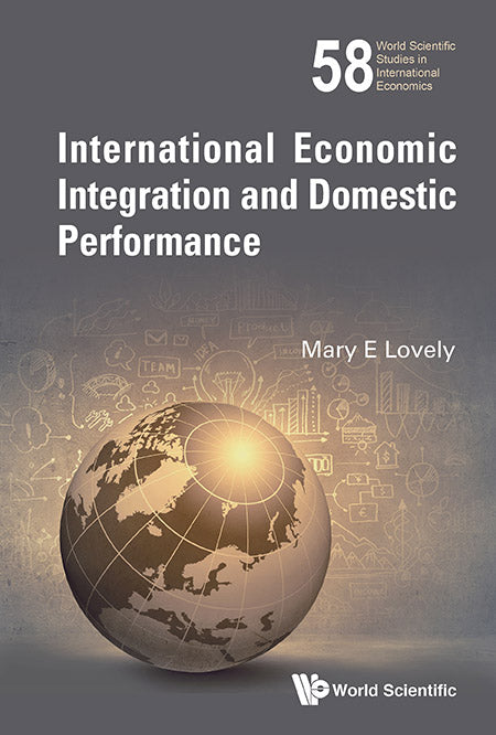 International Economic Integration And Domestic Performance
