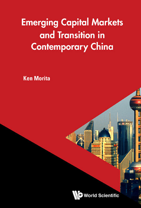 Emerging Capital Markets And Transition In Contemporary China