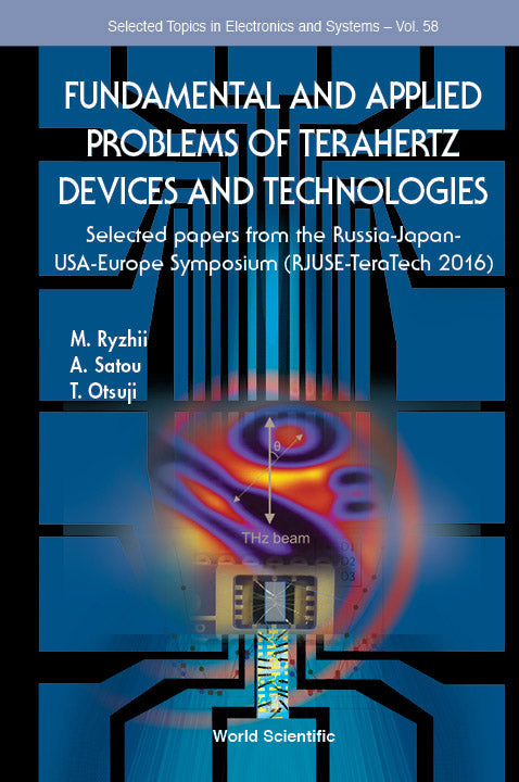 Fundamental And Applied Problems Of Terahertz Devices And Technologies