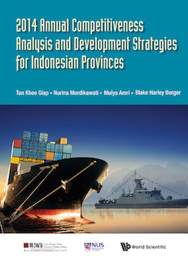 2014 Annual Competitiveness Analysis and Development Strategies for Indonesian Provinces