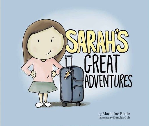 Sarah's Great Adventures by Madeline Beale