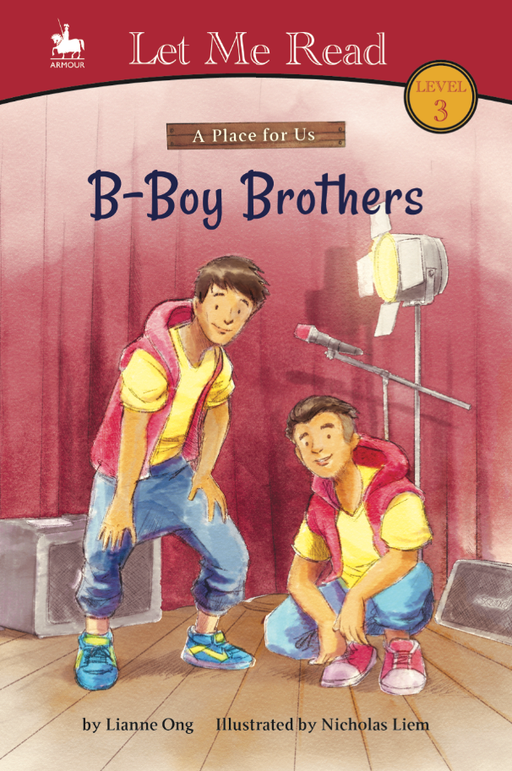A Place for Us Series (Level 3): B-Boy Brothers
