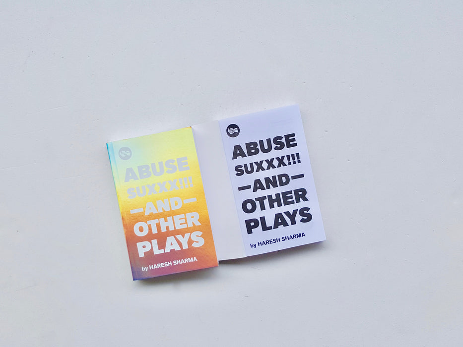 ABUSE SUXXX!!! AND OTHER PLAYS - Localbooks.sg