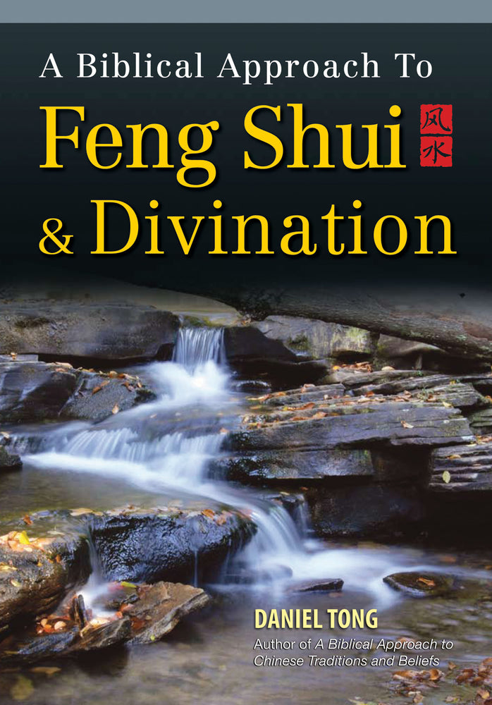 A Biblical Approach to Feng Shui/Divination