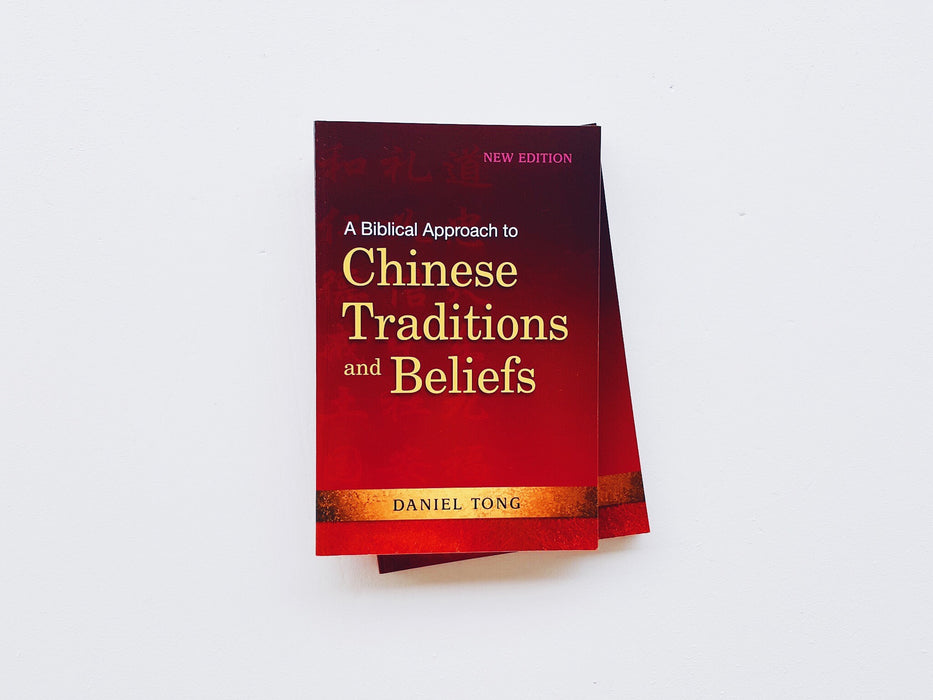 A Biblical Approach to Chinese Traditions/Beliefs