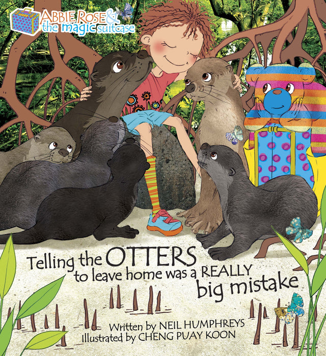 Abbie Rose and the Magic Suitcase: Telling The Otters To Leave Was A Big Mistake