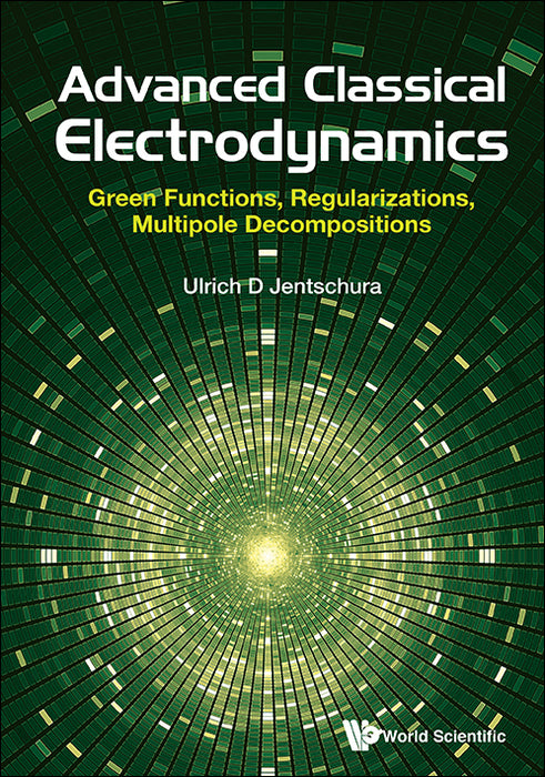 Advanced Classical Electrodynamics