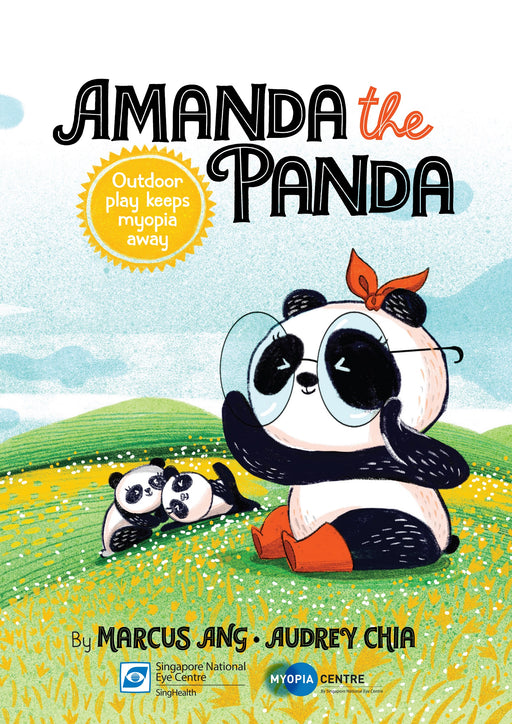 Amanda the panda: Outdoor play keeps myopia (Preorder)