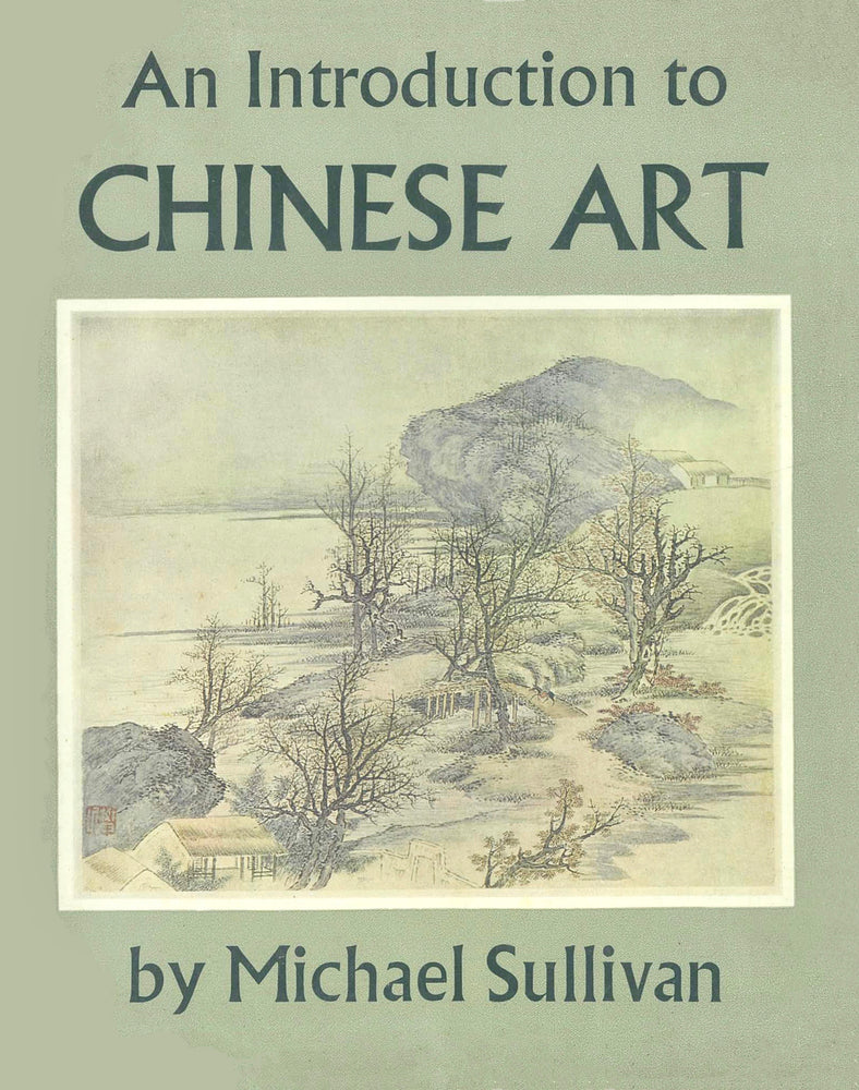 An Introduction to Chinese Art