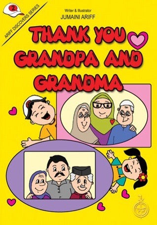 Ariff Discovers Series: Thank You Grandpa and GrandMa