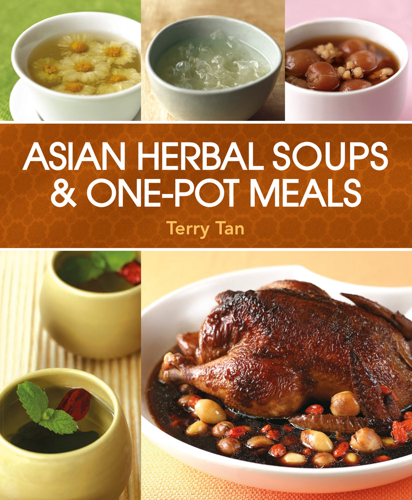 Asian Herbal Soups & One-pot Meals