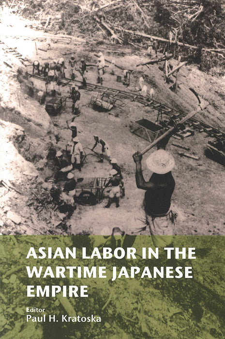 Asian Labour In The Wartime Japanese Empire