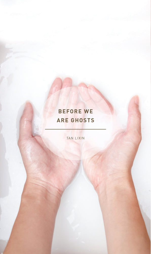 Before We Are Ghosts