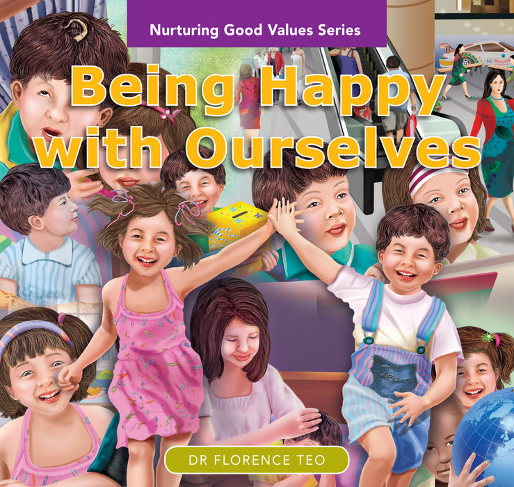 Nurturing Good Values Series: Being Happy with Ourselves (Set of 6 booklets)
