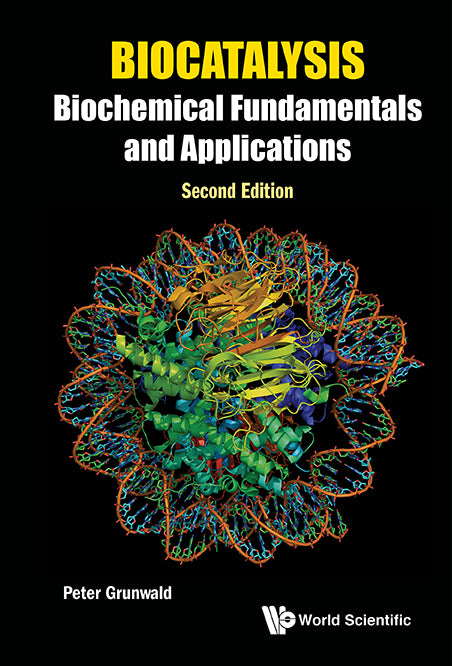 Biocatalysis: Biochemical Fundamentals and Applications (Second Edition)