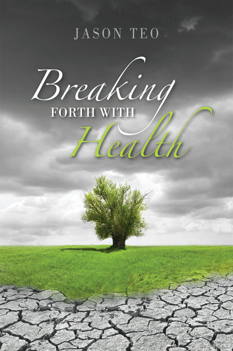 Breaking Forth with Health