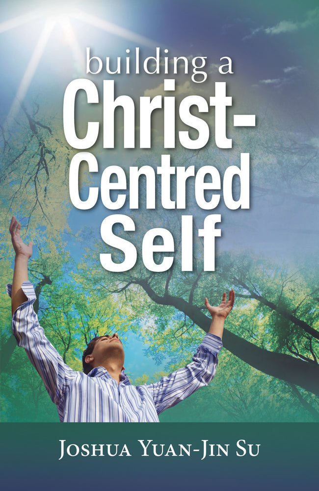Building a Christ-Centred Self