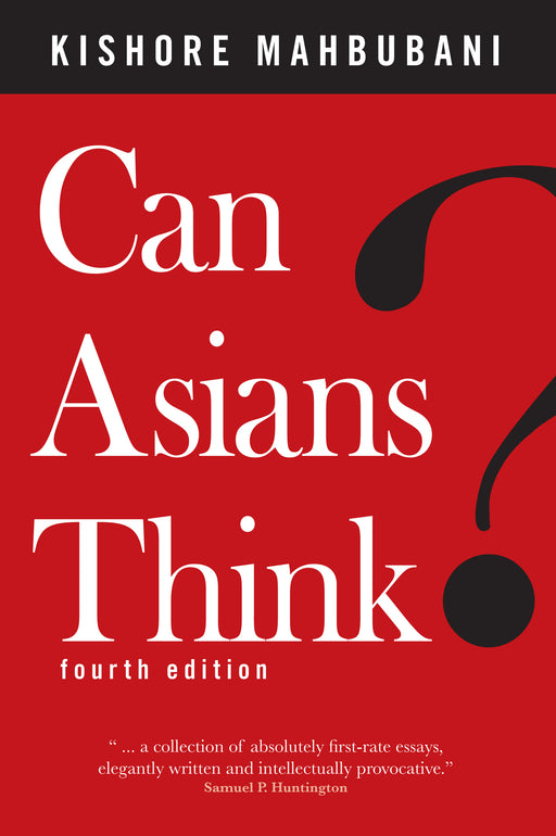Can Asians Think? (4th Edition)