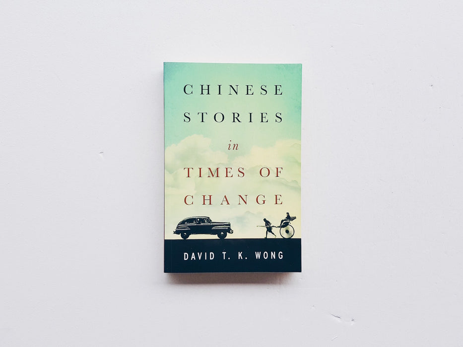 Chinese Stories in Times of Change