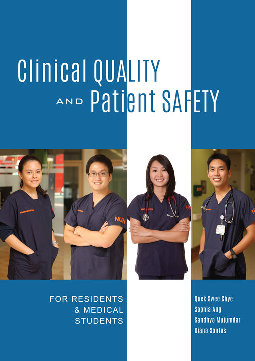 Clinical Quality and Patient Safety