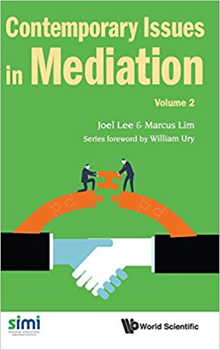 Contemporary Issues in Mediation (Volume 2)
