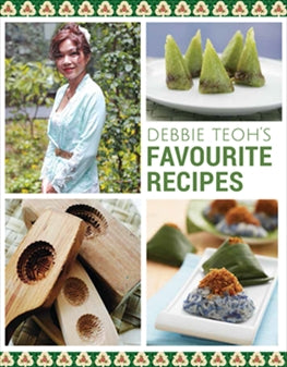 Debbie Teoh's Favourite Recipes