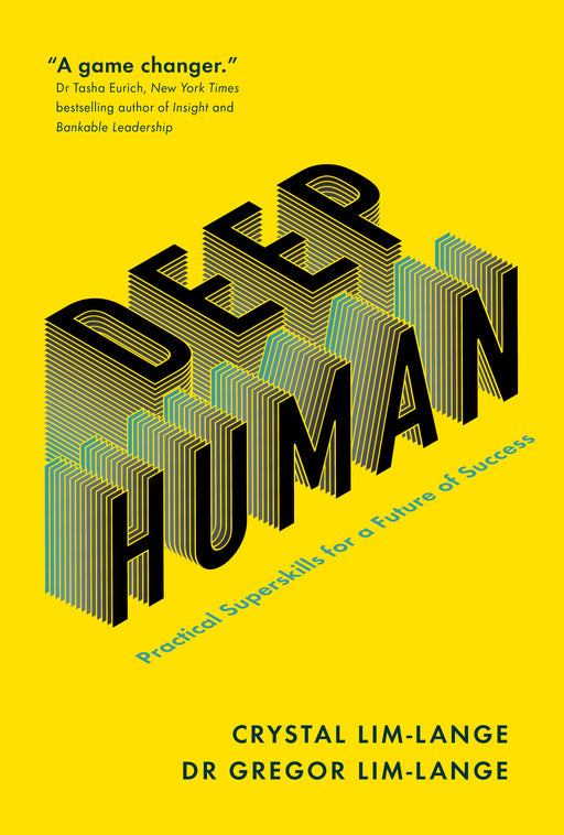 Deep Human: Practical Superskills for a Future of Success