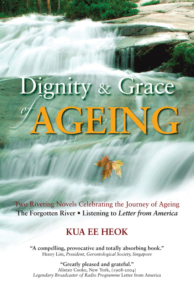 Dignity & Grace of Ageing