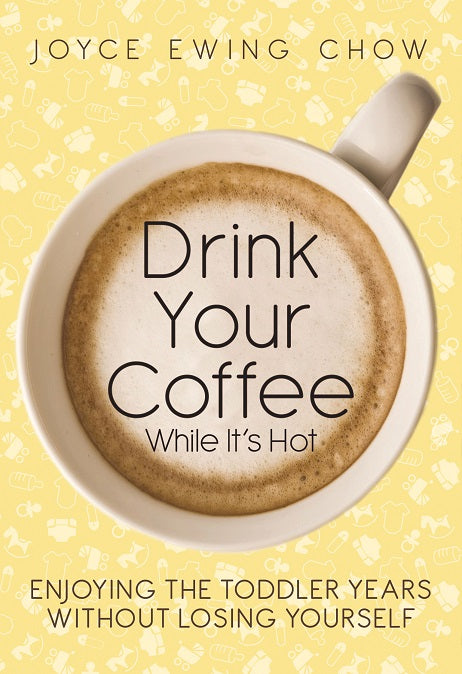 Drink Your Coffee While It's Hot