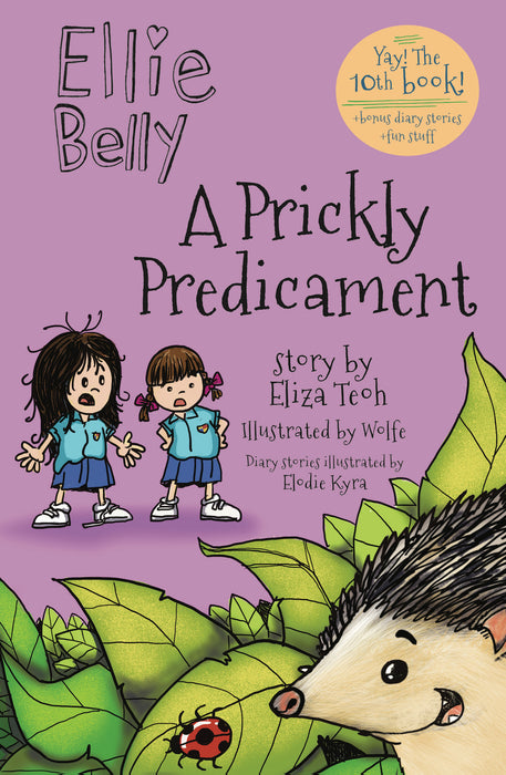 Ellie Belly: A Prickly Predicament (book 10)