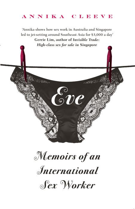 Eve: Memoirs of an International Sex Worker