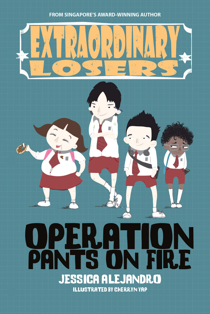 Extraordinary Losers: Operation Pants on Fire