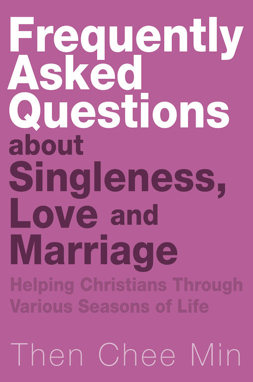 Frequently Asked Questions about Singleness, Love and Marriage