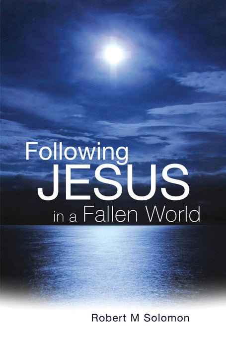 Following Jesus in a Fallen World