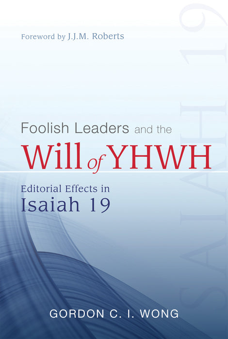 Foolish Leaders and the Will of YHWH (Hardcase)
