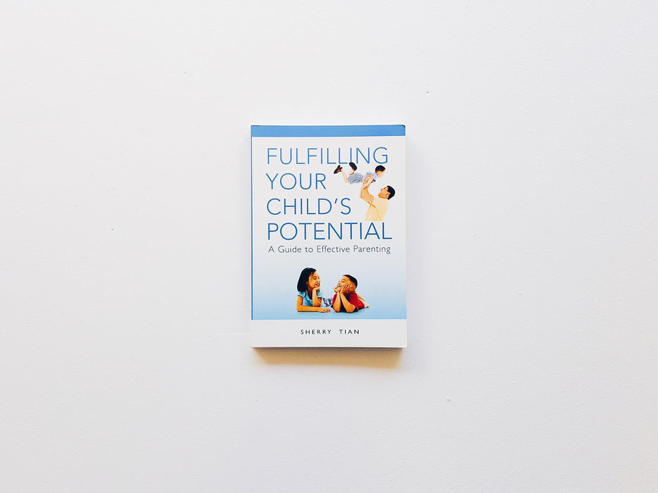 Fulfilling Your Child's Potential