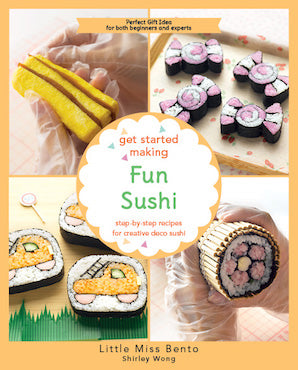 Get Started Making Fun Sushi